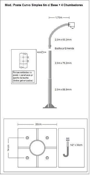 Poste metalico curvo simples